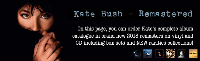 Kate Bush: REMASTERED - Kate Bush News