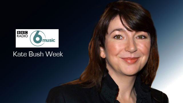Kate Bush week on BBC 6Music